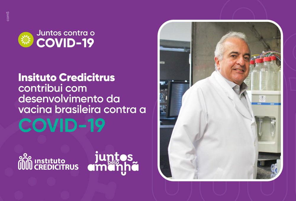 Instituto Credicitrus contribui com desenvolvimento da vacina brasileira contra a Covid-19