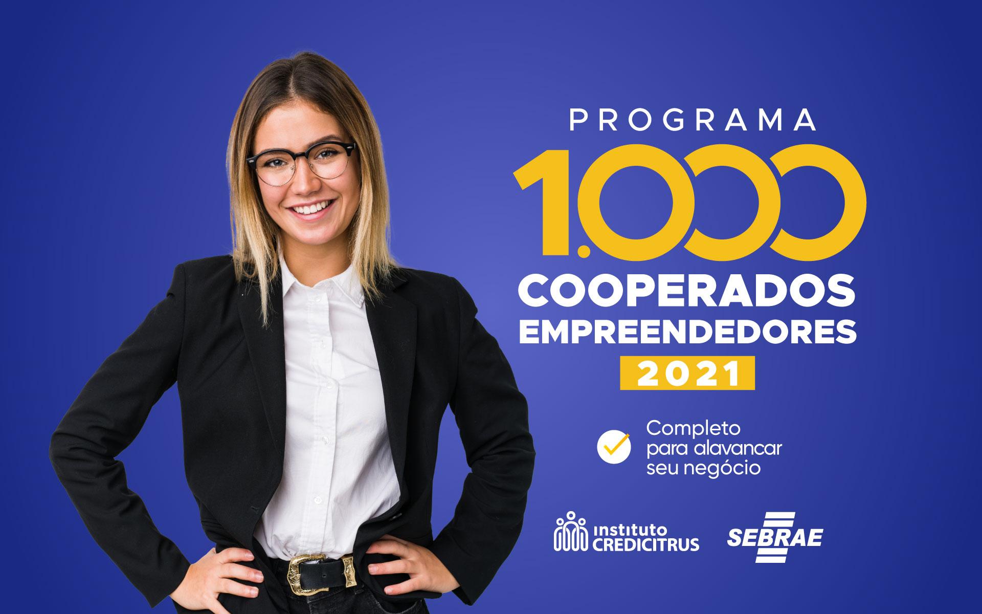 Programa 1000 Cooperados Empreendedores