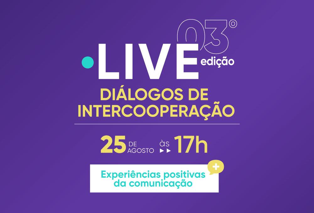 """3ª edição dos """"Diálogos de Intercooperação"""" abordará comunicação"""