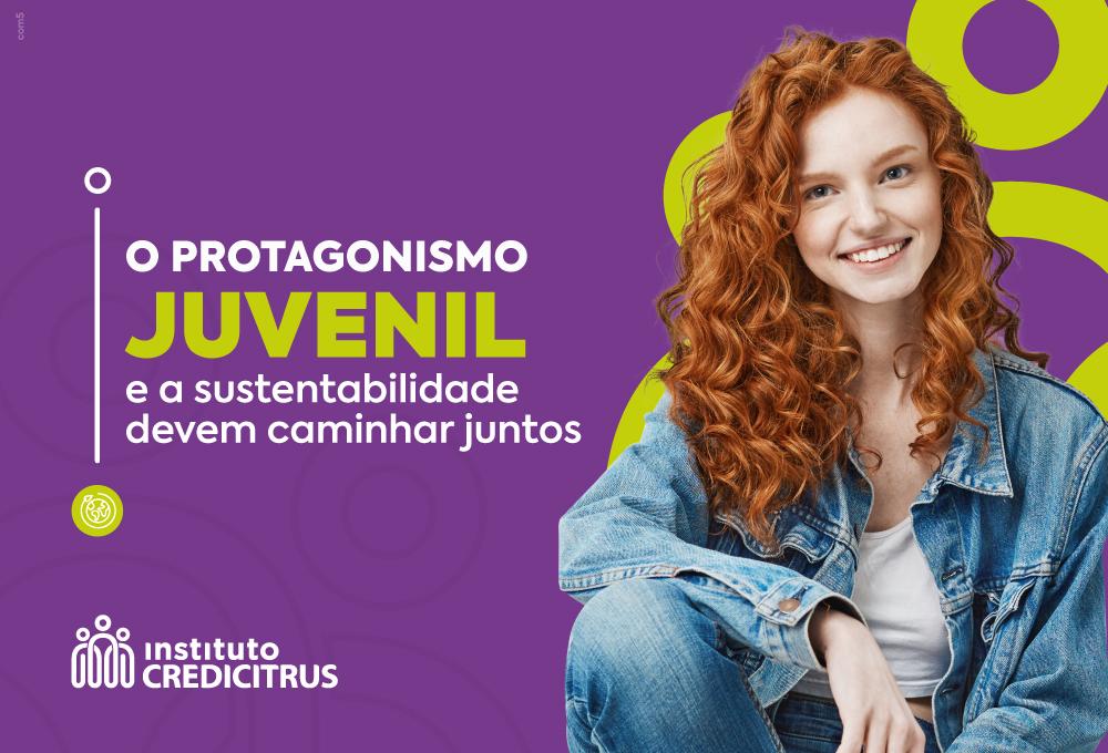 Protagonismo juvenil: como ter um mundo mais sustentável incentivando os jovens?